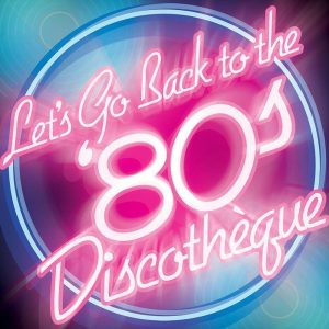 Letsgoback80sdiscotheque